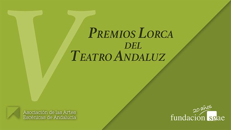 Streaming V Premios LORCA del teatro andaluz